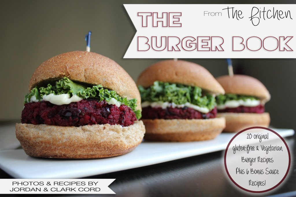 The Burger Book -- 20 Gluten-Free Veggie Burger Recipes