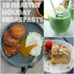 10 Healthy Holiday Breakfasts – The Fitchen