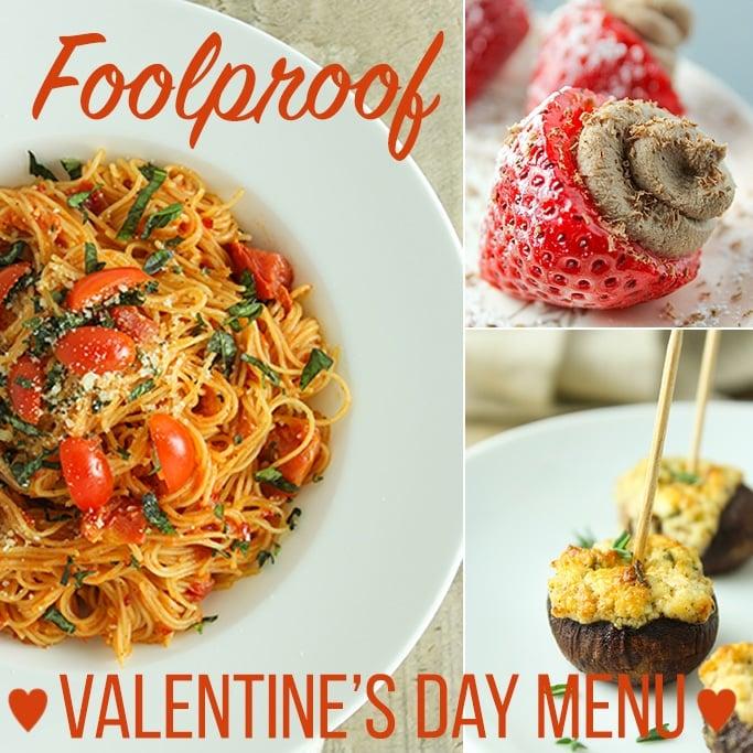 Foolproof Valentine's Day Menu