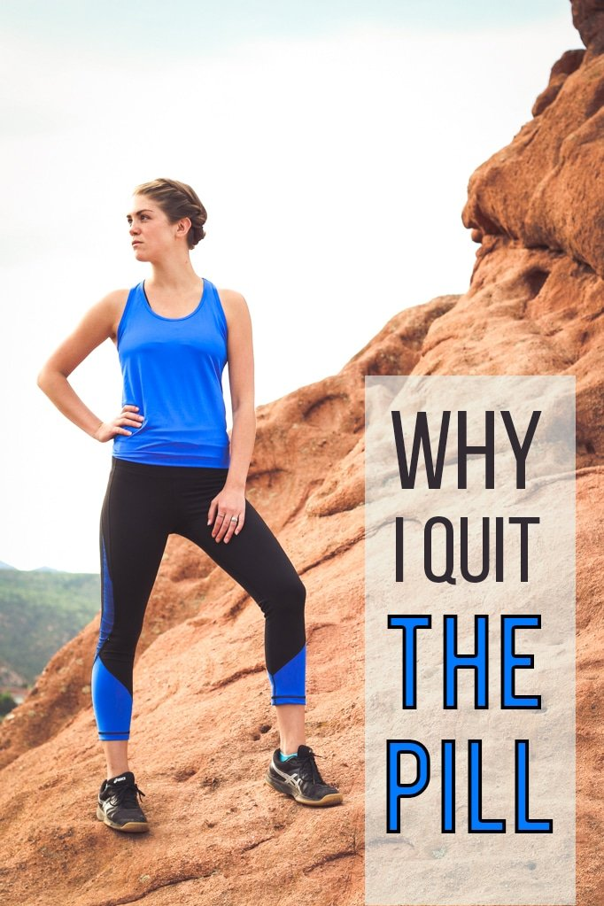 Why I Quit The Pill