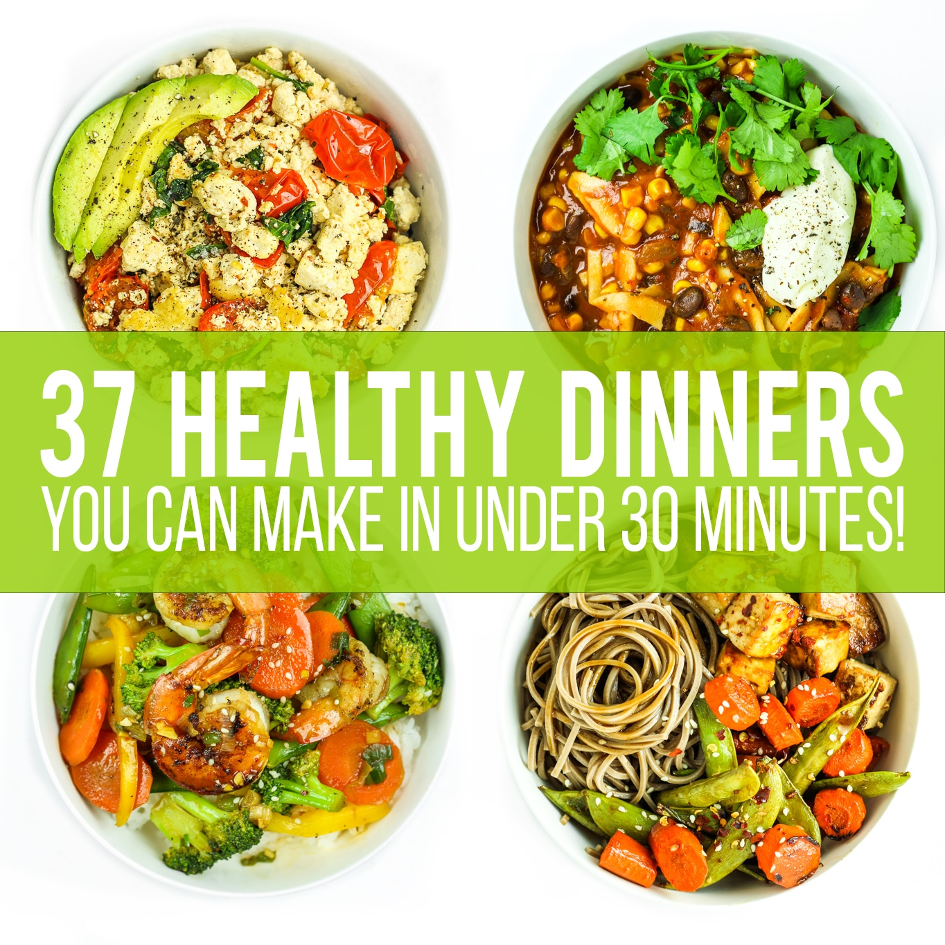 37 Healthy Dinners Square