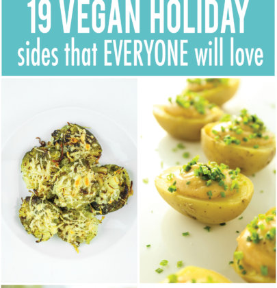 19 of the BEST Vegan Holiday Sides